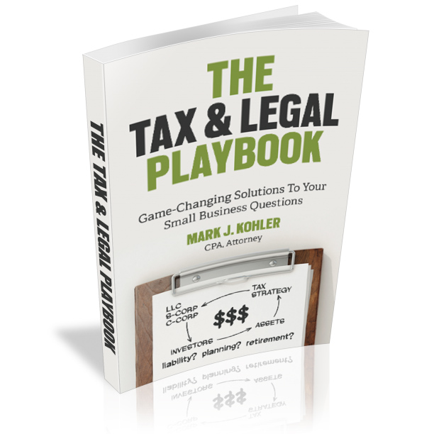 Book Review – THE TAX & LEGAL PLAYBOOK by MARK J. KOHLER